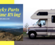 13 Things I've Learned in 2 Years Fulltime RVing